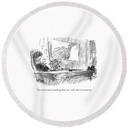You Seem To Know Something About Law.  I Like Round Beach Towel by Robert Weber