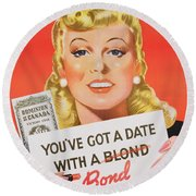 You Ve Got A Date With A Bond Poster Advertising Victory Bonds  Round Beach Towel