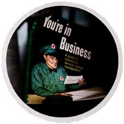 Youre In Business Round Beach Towel