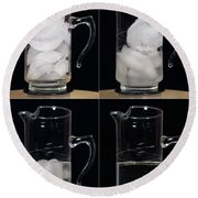 A Pitcher Of Ice Melts Over 4 Hours Round Beach Towel