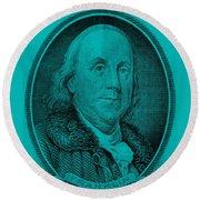 Ben Franklin In Turquois Round Beach Towel