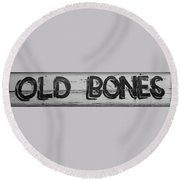 Hand Painted Old Bones Sign Round Beach Towel