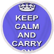 Keep Calm And Carry On Poster Print Blue Background Round Beach Towel
