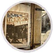 10 Nights In A Bar Room Round Beach Towel