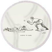 Baseball Players, 1889 Round Beach Towel