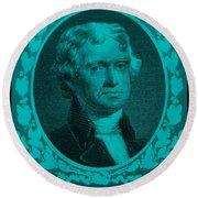 Thomas Jefferson In Turquois Round Beach Towel