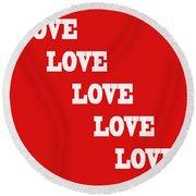 5 Steps Of Love Round Beach Towel