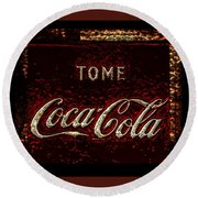 Coca Cola Classic Vintage Rusty Sign Round Beach Towel