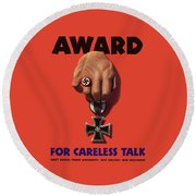 Award For Careless Talk - Ww2 Round Beach Towel