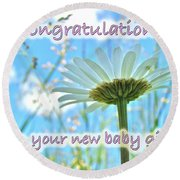 Baby Girl Congratulations Greeting Card - Oxeye Daisies Round Beach Towel