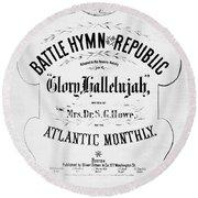 Battle Hymn Of Republic Round Beach Towel