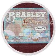 Beasley Produce Since 1931 Round Beach Towel