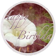 Birthday Greeting Card - Bindweed Morning Glory Round Beach Towel