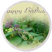 Birthday Greeting Card - American Beautyberry Shrub Round Beach Towel