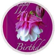 Birthday Greeting Card - Columbine Flower Round Beach Towel