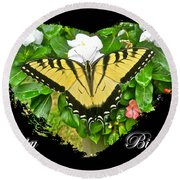Birthday Greeting Card - Tiger Swallowtail Butterfly Round Beach Towel