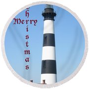 Bodie Lighthouse - Outer Banks - Christmas Card Round Beach Towel