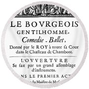 Bourgeois Gentilhomme Round Beach Towel