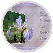 Bridal Shower Invitation - Blue Flag Iris Wildflower Round Beach Towel
