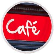 Cafe Sign Round Beach Towel