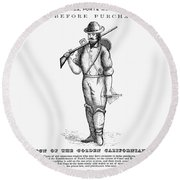California Gold Rush, 1855 Round Beach Towel