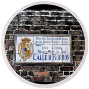 Calle D Borbon Round Beach Towel by Bill Cannon