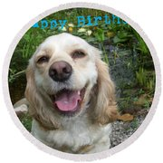 Cocker Spaniel Birthday Round Beach Towel