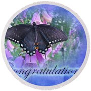 Congratulations Greeting Card - Spicebush Swallowtail Butterfly Round Beach Towel