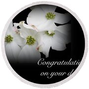 Congratulations On Your Debut - White Dogwood Blossoms Round Beach Towel