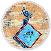 Danger Oil Round Beach Towel