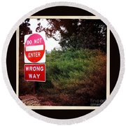 Do Not Enter - Wrong Way Round Beach Towel