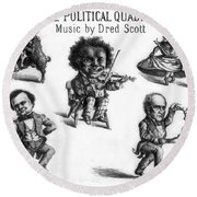 Dred Scott & The 1860 Presidential Race Round Beach Towel