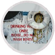 Drinking Water Only Round Beach Towel