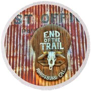 End Of The Trail Round Beach Towel