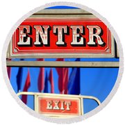 Enter And Exit Signs Round Beach Towel