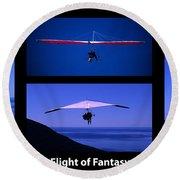 Flight Of Fantasy With Caption Round Beach Towel