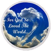 For God So Loved The World Round Beach Towel