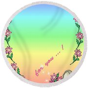 For You.... Round Beach Towel