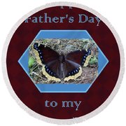 Foster Dad Father's Day Card - Mourning Cloak Butterfly Round Beach Towel