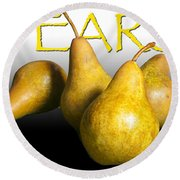 Four Pears With Yellow Lettering Round Beach Towel