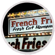 French Fries Sign Round Beach Towel