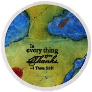 Giving Thanks Round Beach Towel