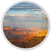 Grand Canyon Splendor - With Quote Round Beach Towel