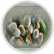 Happy Easter Greeting Card - Pussywillows Round Beach Towel