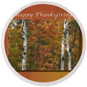 Happy Thanksgiving Birch And Maple Trees Round Beach Towel