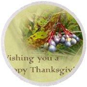 Happy Thanksgiving Greeting Card - Autumn Viburnum Berries Round Beach Towel