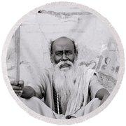 Hindu Holyman In Benares Round Beach Towel
