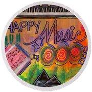 House Of Happy Music Round Beach Towel