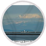 Dungeness Spit Lighthouse - Mt. Baker - Washington Round Beach Towel