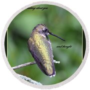 Hummingbird - Thinking Of You Round Beach Towel